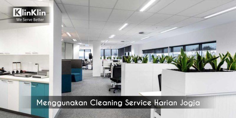 Jangan Ragu Menggunakan Cleaning Service Harian Jogja