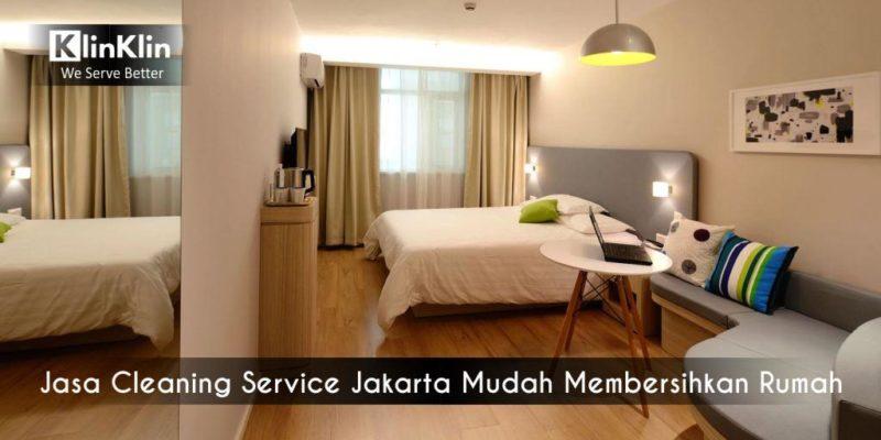 Jasa Cleaning Service Jakarta Mudah Membersihkan Rumah