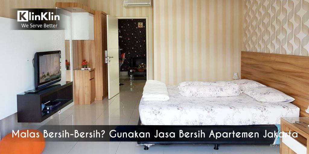 Malas Bersih-Bersih? Gunakan Jasa Bersih Apartemen Jakarta