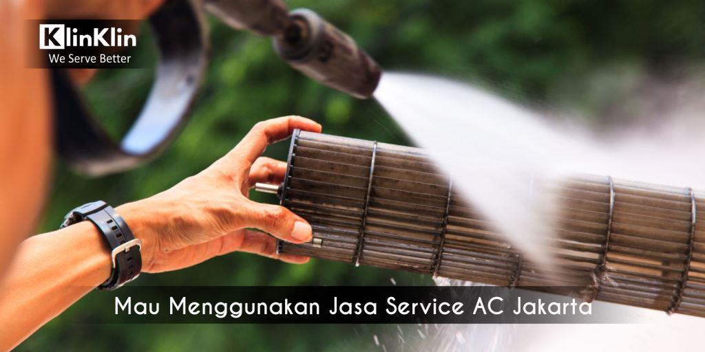 Mau Menggunakan Jasa Service AC Jakarta? Perhatikan Hal Ini