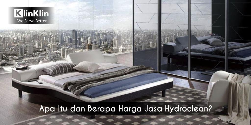 Apa Itu dan Berapa Harga Jasa Hydroclean?