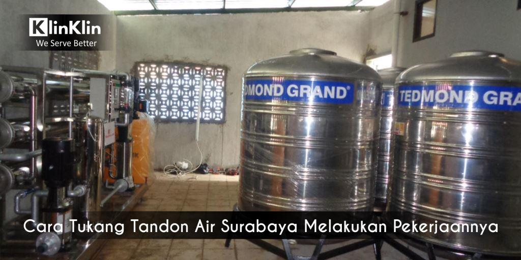 Begini Cara Tukang Tandon Air Surabaya Melakukan Pekerjaannya