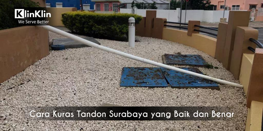 Cara Kuras Tandon Surabaya yang Baik dan Benar
