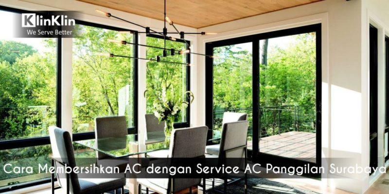 Cara Membersihkan AC dengan Service AC Panggilan Surabaya