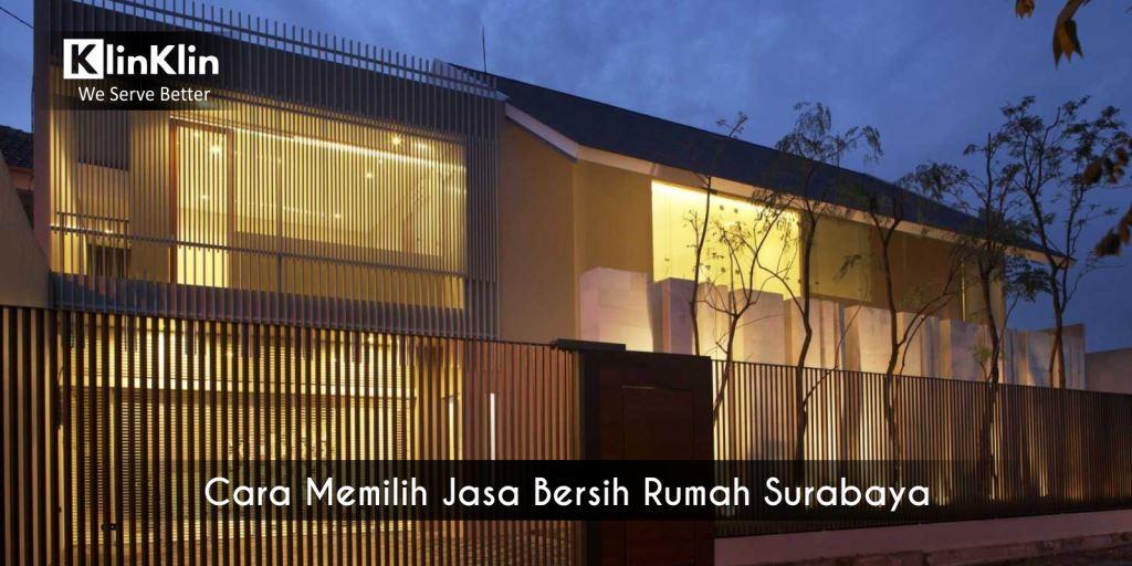 Cara Memilih Jasa Bersih Rumah Surabaya