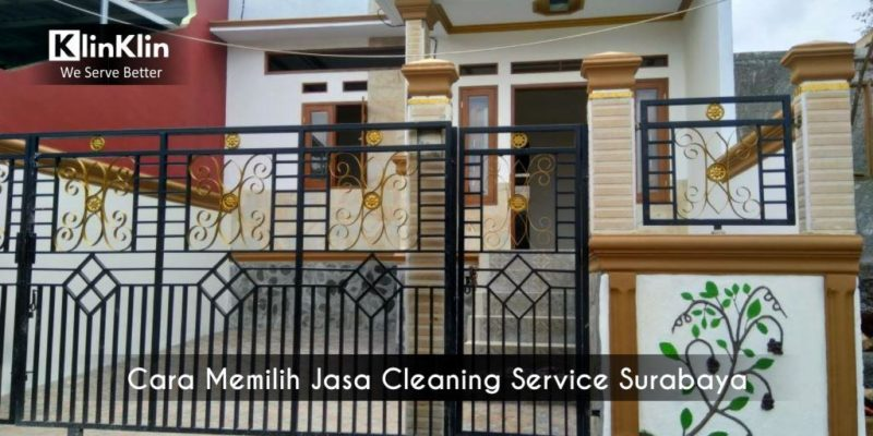 Cara Memilih Jasa Cleaning Service Surabaya