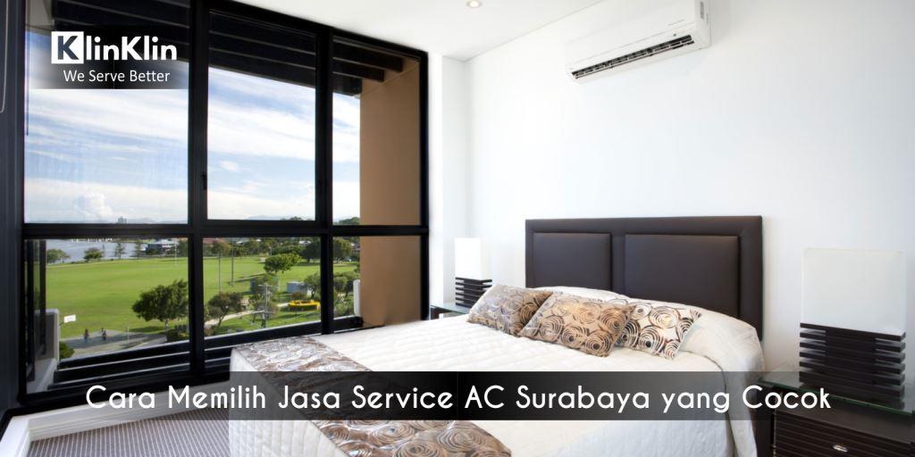 Cara Memilih Jasa Service AC Surabaya yang Cocok