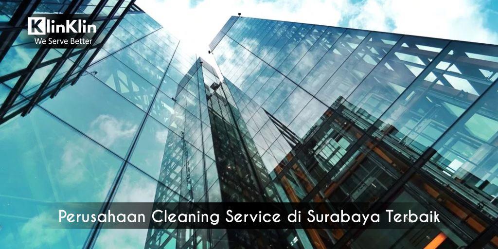 Perusahaan Cleaning Service di Surabaya Terbaik