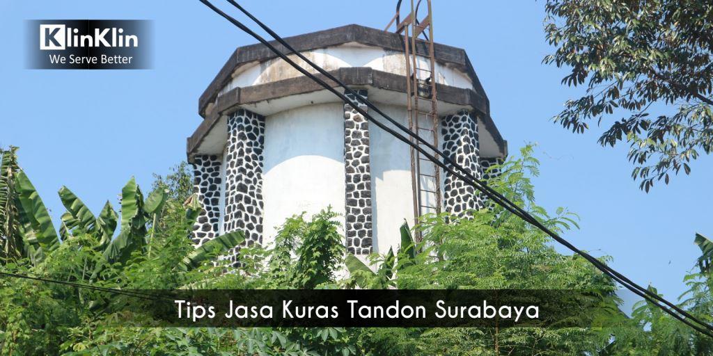 Tips Jasa Kuras Tandon Surabaya Supaya Penampungan Air Bersih