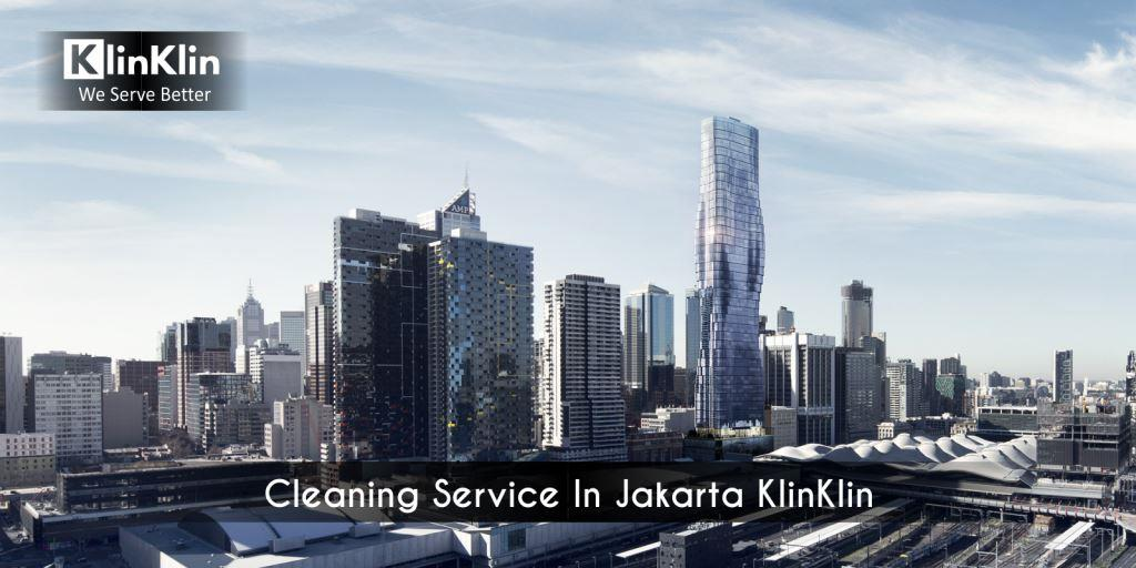 Cleaning Service In Jakarta KlinKlin We Serve Better