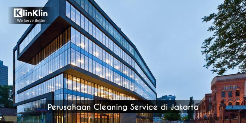 Perusahaan Cleaning Service di Jakarta dan Sekitarnya