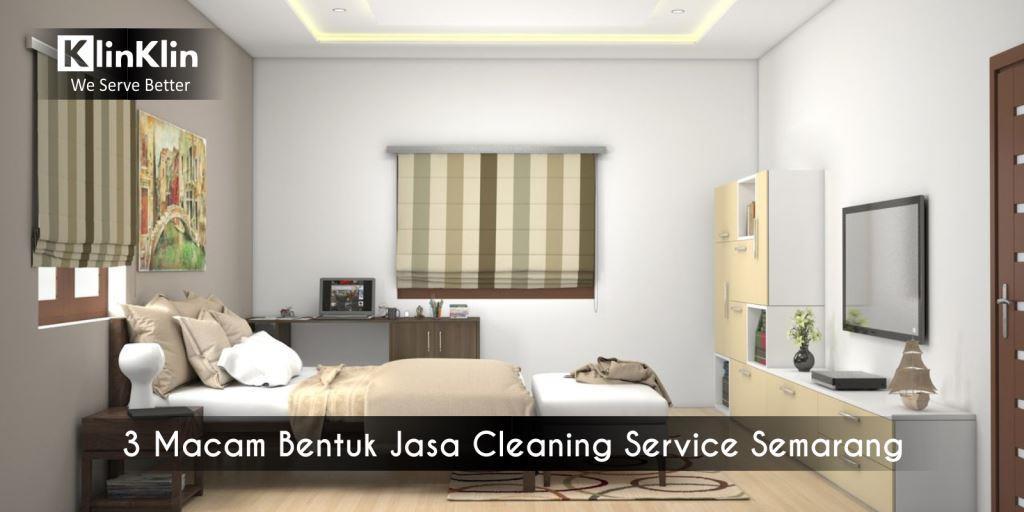 3 Macam Bentuk Jasa Cleaning Service Semarang