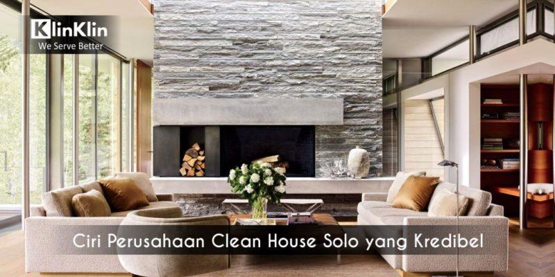 Ciri Perusahaan Clean House Solo yang Kredibel