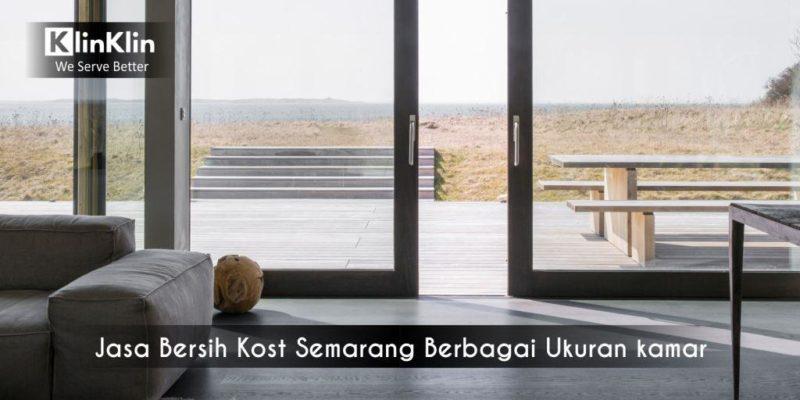 Jasa Bersih Kost Semarang Berbagai Ukuran kamar