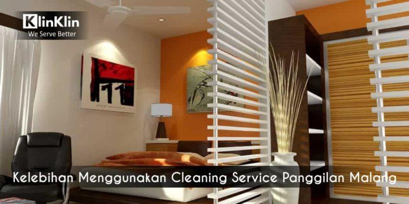 Kelebihan Menggunakan Cleaning Service Panggilan Malang