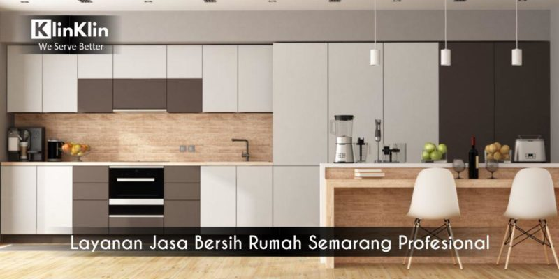 Layanan Jasa Bersih Rumah Semarang Profesional