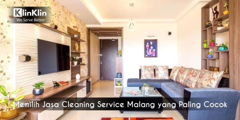 Memilih Jasa Cleaning Service Malang yang Paling Cocok