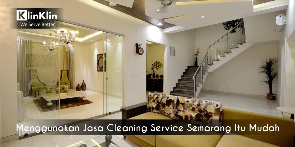 Menggunakan Jasa Cleaning Service Semarang Itu Mudah