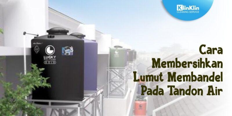 Membersihkan Lumut pada Tandon Air