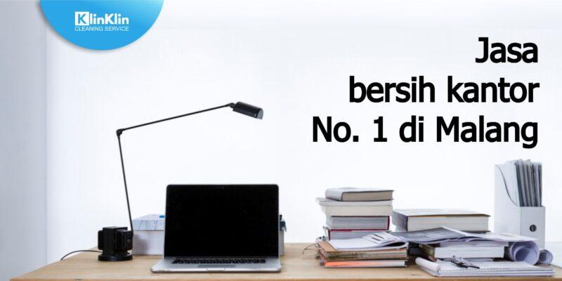Jasa Bersih Kantor No. 1 di Malang