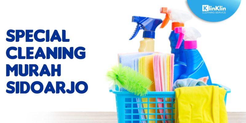 Special Cleaning Murah Sidoarjo