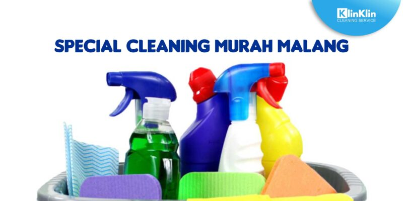 Special Cleaning Murah Malang