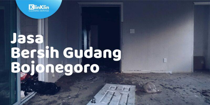 Jasa Bersih Gudang Bojonegoro
