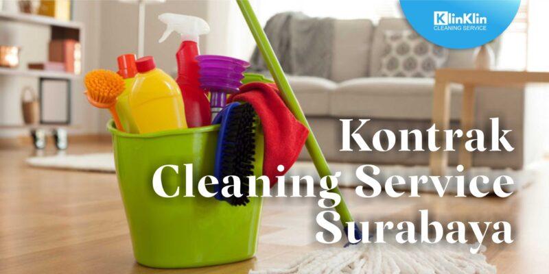Kontrak Cleaning Service Surabaya